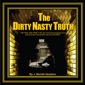 The Dirty Nasty Truth
